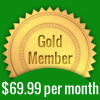 Gold Level Membership Cost=$69.99 per month